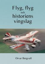 Flyg, Flyg Och Historiens Vingslag