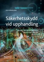 Säkerhetsskydd Vid Upphandling - Analys, Säkerhetsskyddsavtal Och Sveriges