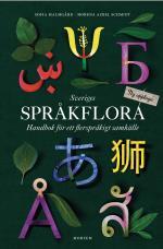 Sveriges Språkflora. Handbok För Ett Flerspråkigt Samhälle