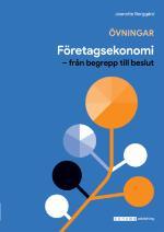 Företagsekonomi - Från Begrepp Till .. Övningsbok Upplaga 8