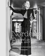 Nordens Paris. Nk-s Franska Damskrädderi 1902-1966