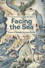 Facing The Sea - Essays In Swedish Maritime Studies