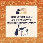 Mysteriet Med De Försvunna Musikinstrumenten