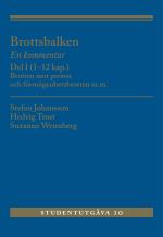 Brottsbalken - En Kommentar. Del 1, (1-12 Kap.) - Brotten Mot Person Och Förmögenhetsbrotten M.m.
