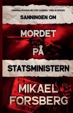 Sanningen Om Mordet På Statsministern