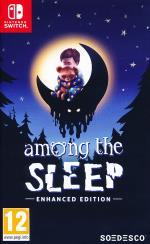 Among the Sleep Enhanced Ed.