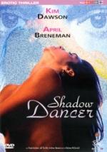Erotic desire / Shadow dancer