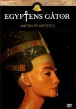 Egyptens gåtor / Jakten på Nefertiti