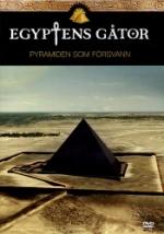 Egyptens gåtor / Pyramiden som försvann