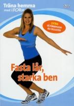 Träna hemma med iForm / Fasta lår, starka ben