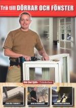 Träskolan / Trä till dörrar och fönster