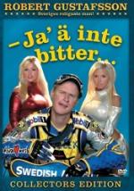 Robert Gustafsson / Ja` ä inte bitter
