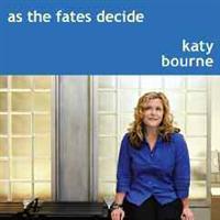As The Fates Decide