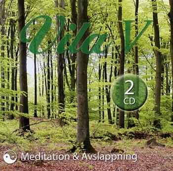 Vila  5 / Meditation & Avslappning