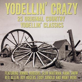 Yodellin' Crazy