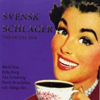 Svensk schlager / Violer till mor