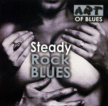 Steady Rock Blues/Art of Blues