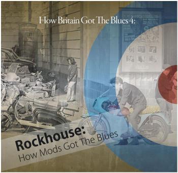 How Britain Got The Blues 4 / Rockhouse