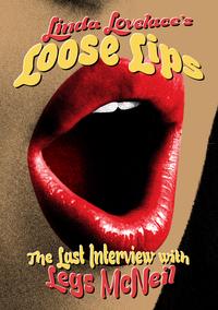 Lovelace Linda: Loose Lips / Her Last Interview