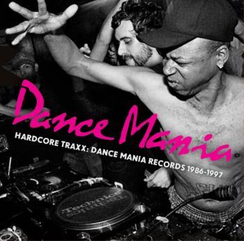 Hardcore Traxx / Dance Mania 1986-97