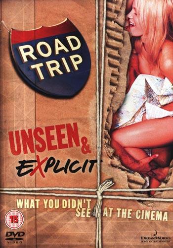 Road Trip - Unseen & explicit