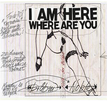 Brötzmann/Noble: I Am Here Where Are You