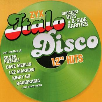 """Italo Disco 12"""" Hits"""