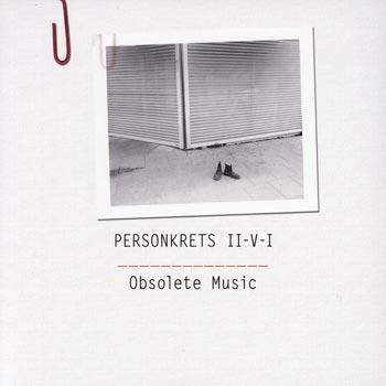 Obsolete music 2007