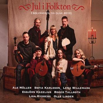 Jul I Folkton I Solvändets Tid - Live 2010