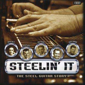 Steelin' It/Steel Guitar Story 1929-57 (Rem)