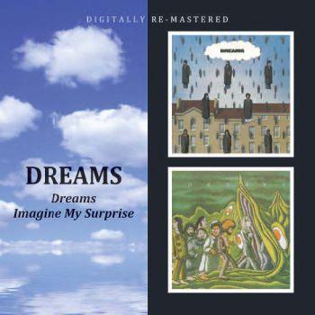 Dreams/Imagine My Surprise