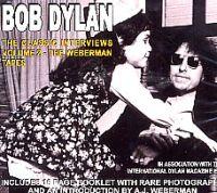 Dylan Bob: Classic Interviews Vol 2