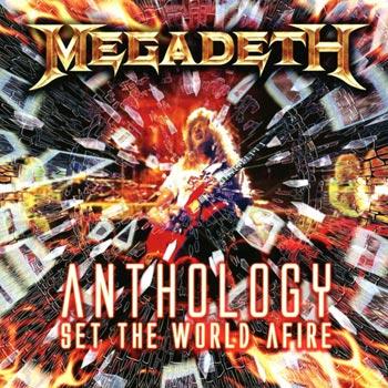 Anthology/Set the world afire