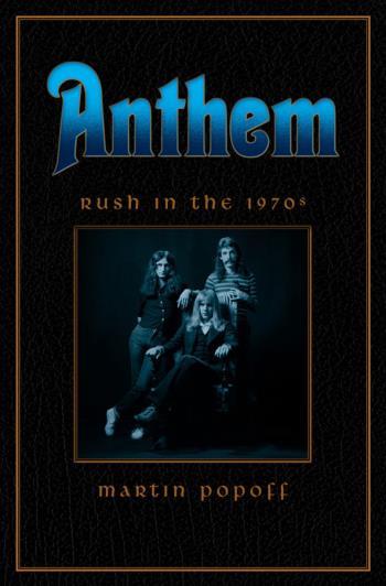 Rush In The 70s: Anthem: Rush In...