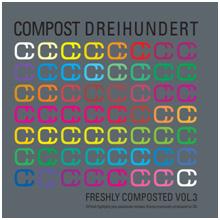 Compost 300 - Freshly Compost Vol 3