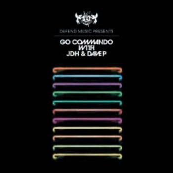 Go Commando! With JDH & Dave P