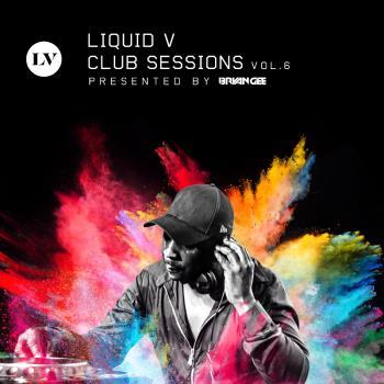 Liquid V Club Sessions 6
