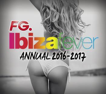 Ibiza Fever - Annual 2016/17