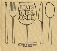 Beats Bites & Oxle