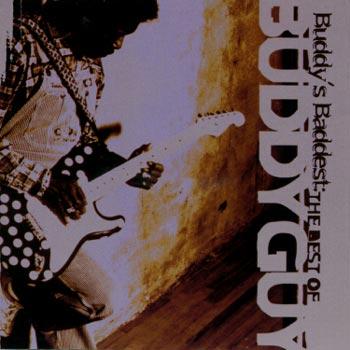 Buddy's baddest/Best of... 1991-99