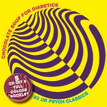 Chocolate Soup 1-5 / 82 U.K. Psych Classics