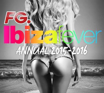 Ibiza Fever - Annual 2015