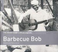 Rough Guide To Barbecue Bob