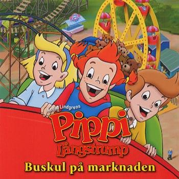 Pippi/Buskul på marknaden