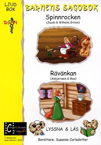 Barnens sagobok / Spinnrocken + Rävänkan