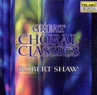 Great Choral Classics (Atlanta Symp Orch/Shaw)