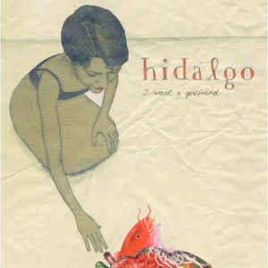 Hidalgo: I Want A Girlfriend