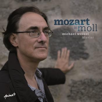 Wessel Michael: Mozart In Moll