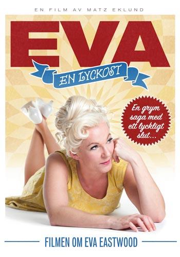 Eastwood Eva: Eva - En lyckost