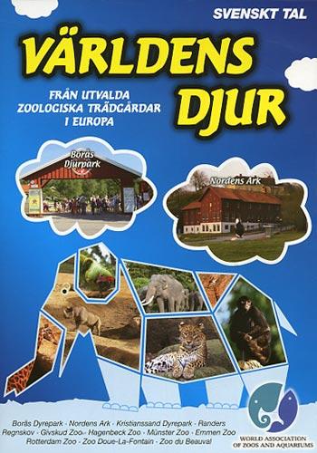Världens djur / Utvalda zoologiska djurparker